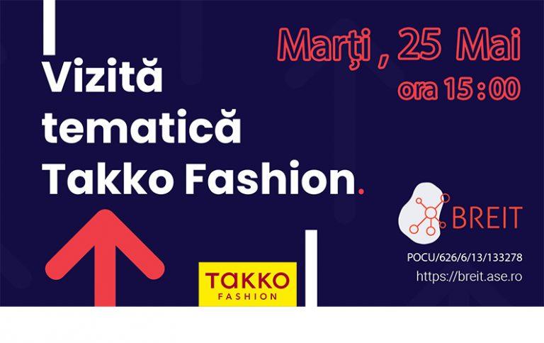 Participă la vizita tematică din cadrul Takko Fashion